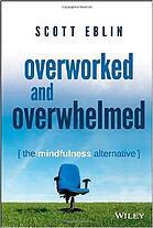 Scott_Eblin_Overworked